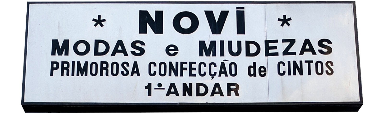 sign in Portuguese with miscellaneous letters